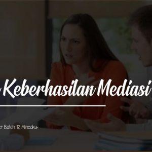 Teknik Keberhasilan Mediasi